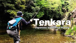 TENKARA テンカラ (English edition) Japanese traditional fishing